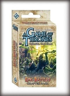 Game of Thrones LCG: A Clash of Arms - EPIC BATTLES