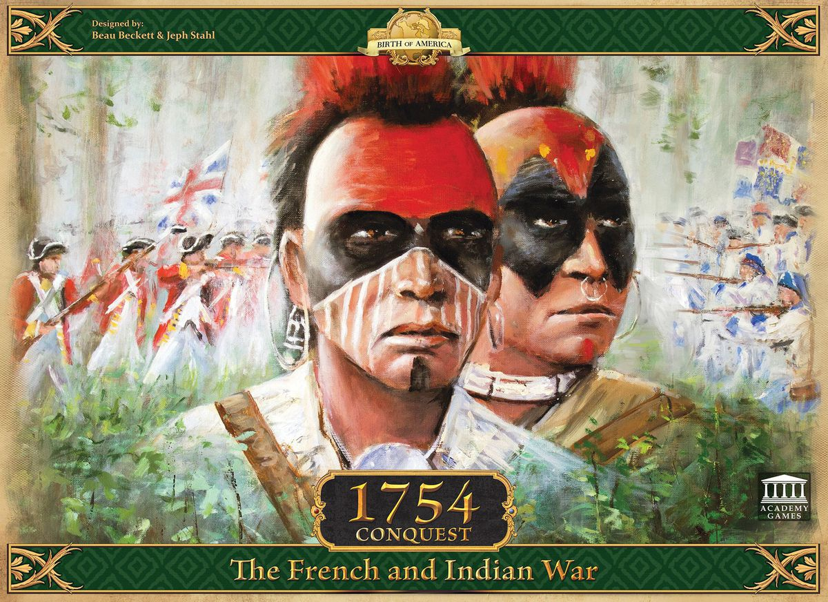 1754: Conquest The French and Indian War