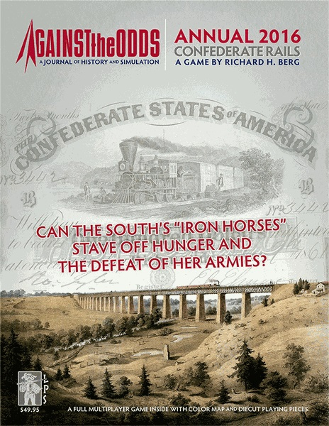 Against the Odds Annual 2016: Confederate Rails