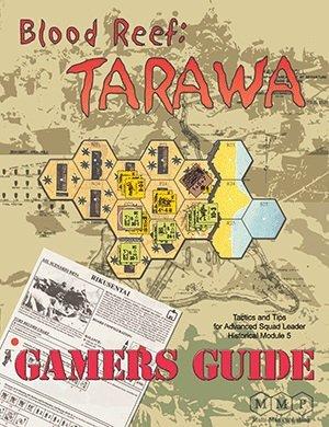 ASL Blood Reef Tarawa Gamers Guide